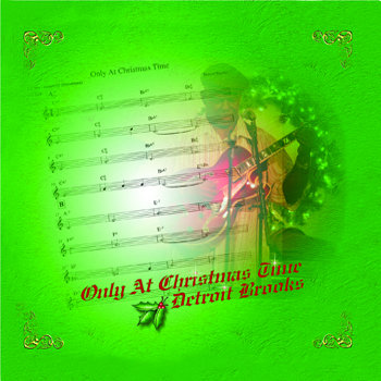 Detroit Brooks - Only At Christmas Time cover art