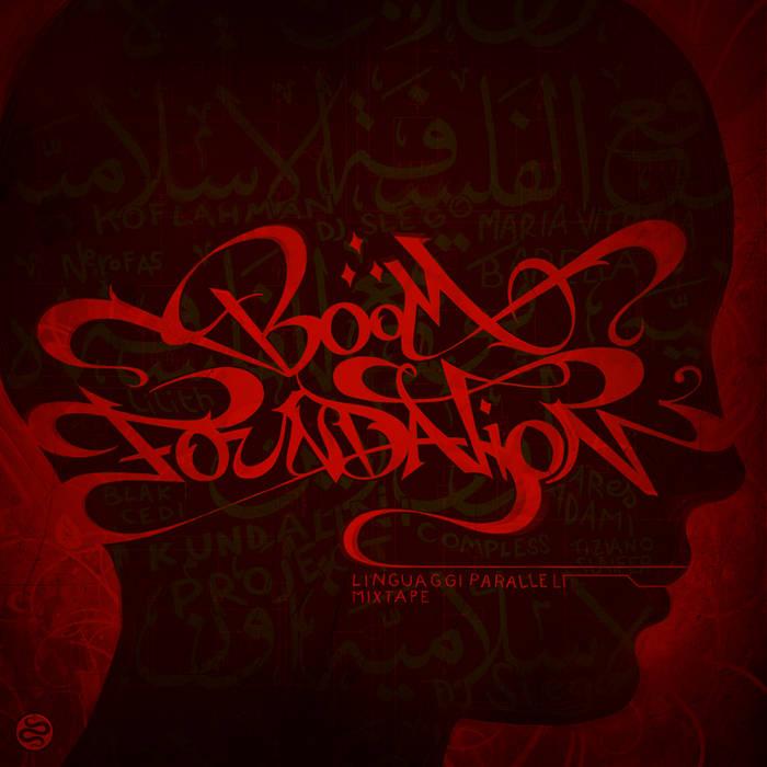 Boom Foundation-Linguaggi paralleli (Mixtape) cover art