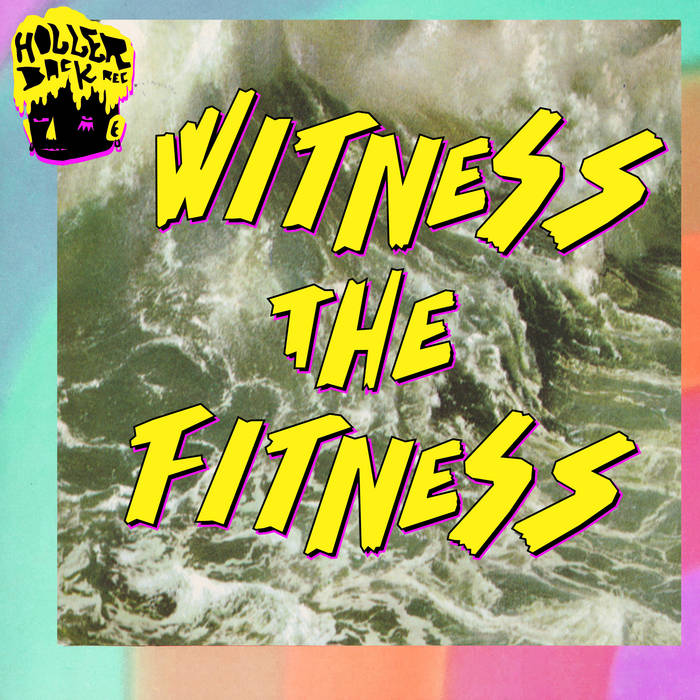 Witness The Fitness cover art