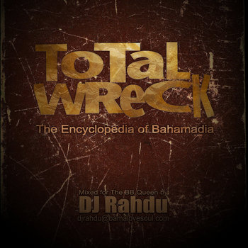 DJ Rahdu - Total Wreck: The Encyclopedia of Bahamadia cover art