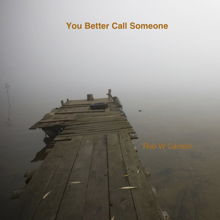 You Better Call Someone cover art