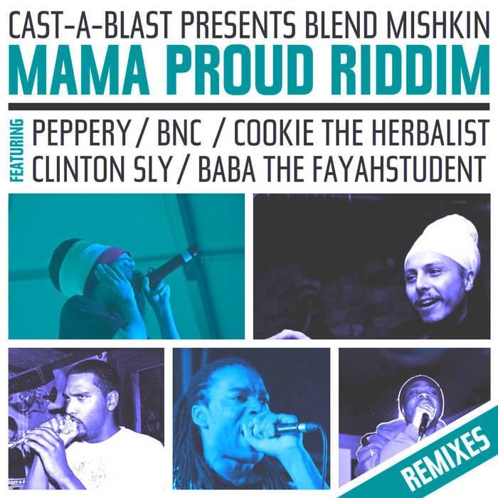 Mama Proud Riddim Remixed (Free Download) cover art