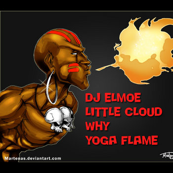 Elmoe & Little Cloud - Why Yoga Flame cover art