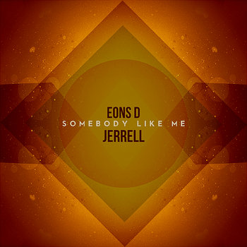Somebody Like Me feat. Jerrell Johnson cover art