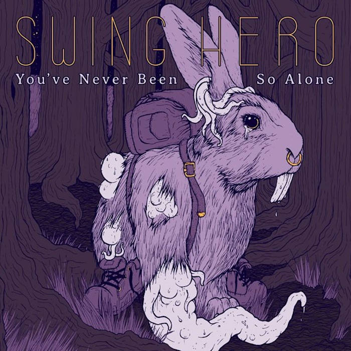 You've Never Been So Alone cover art