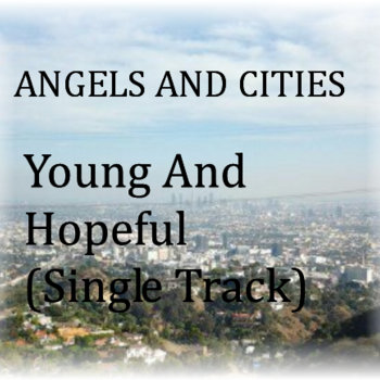 Young And Hopeful (Single Track) cover art