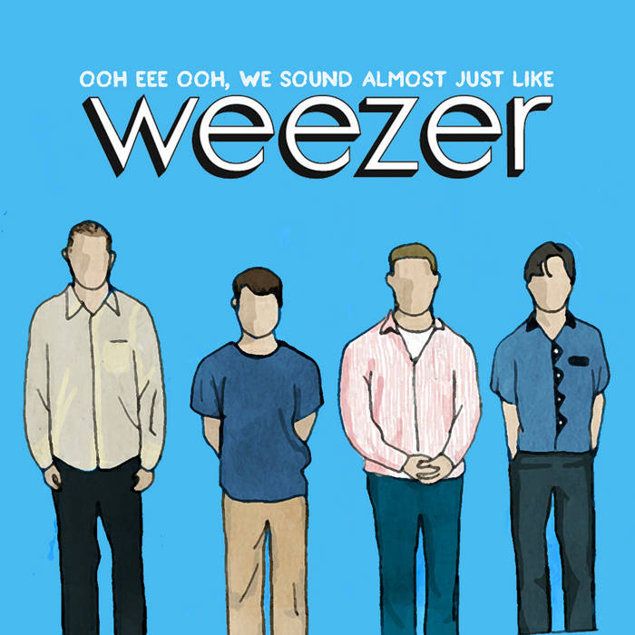 Ooh Eee Ooh, We Sound Almost Just Like Weezer cover art