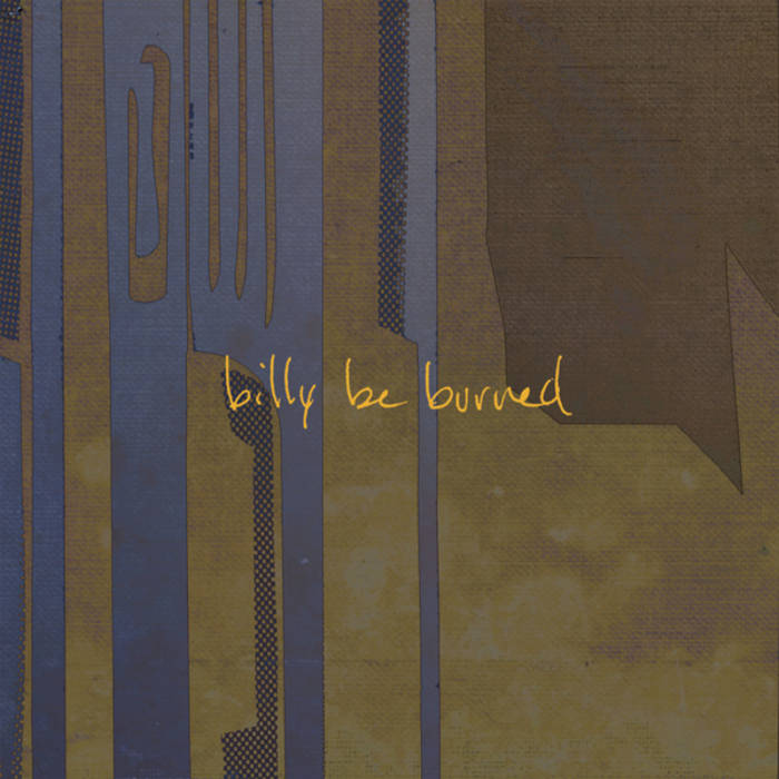 Billy be Burned cover art