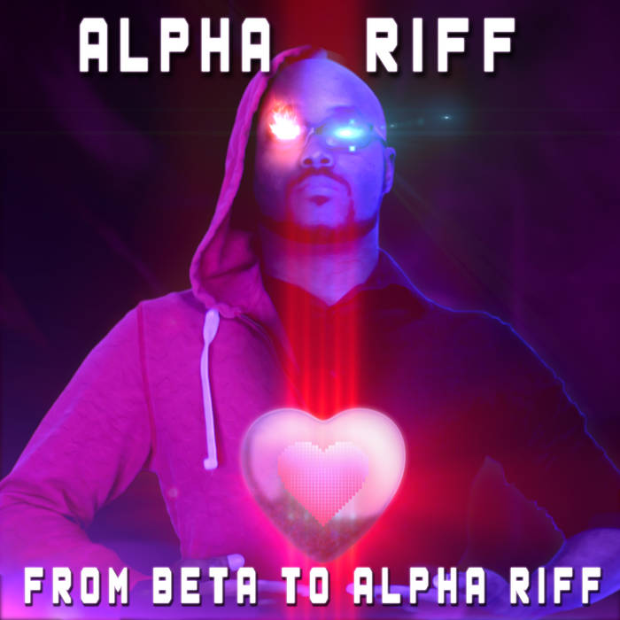 From Beta to Alpha Riff (LP) - 31 Tracks cover art