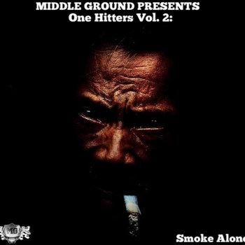 One Hitters Vol. 2 - Smoke Alone cover art