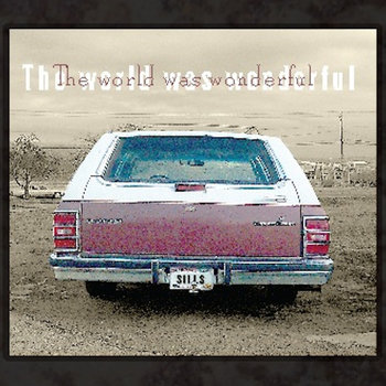 The World Was Wonderful cover art