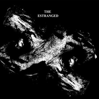 Estranged, The - s/t cover art