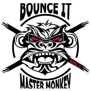 Bounce It Vol.1 (Presented By Dj KipRaq) cover art