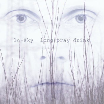 Long Pray Drink cover art