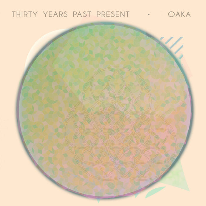 Oaka - Thirty Years Past Present cover art