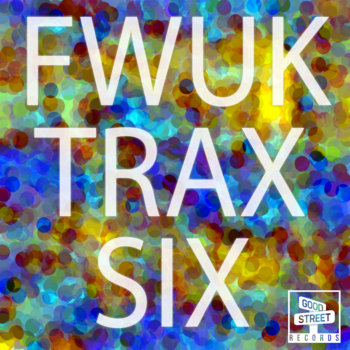 FWUK TRAX SIX cover art