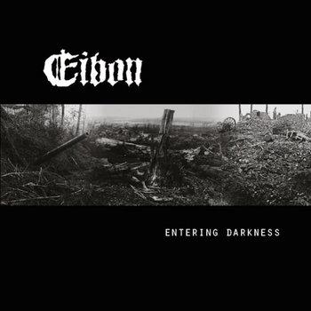 Eibon - Entering Darkness + 2 cover art