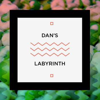 Dan's Labyrinth cover art