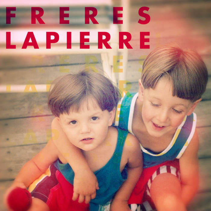 Freres Lapierre cover art