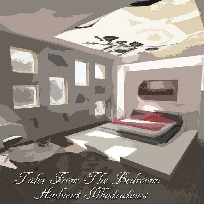 Tales From The Bedroom: Ambient Illustrations cover art