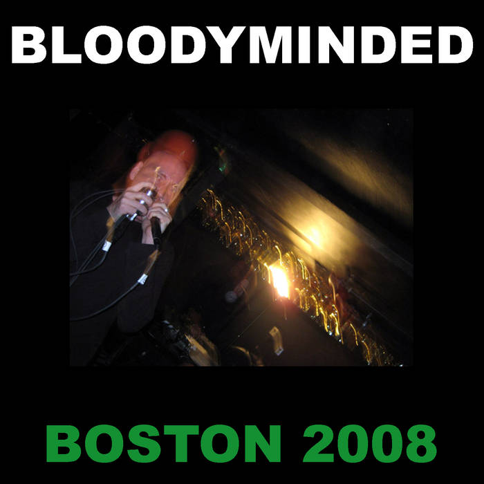 BLOODYMINDED - Boston 2008 cover art