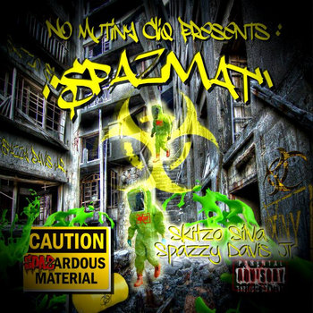 No Mutiny Cliq Presents: SpazMat Mixtape cover art