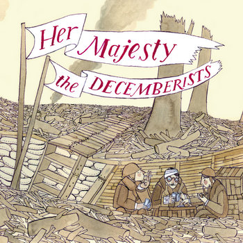 Her Majesty the Decemberists cover art