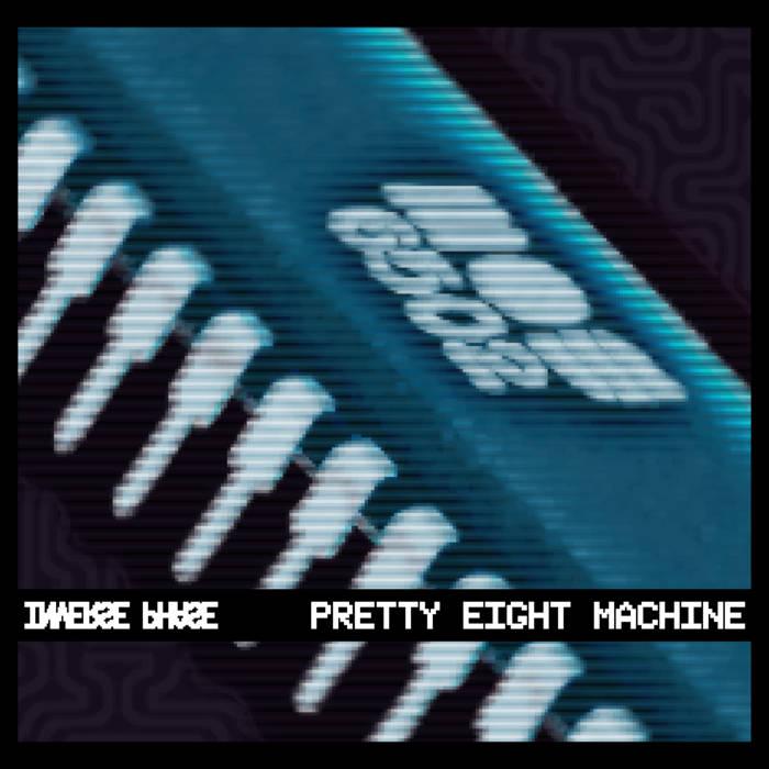 Pretty Eight Machine SE cover art
