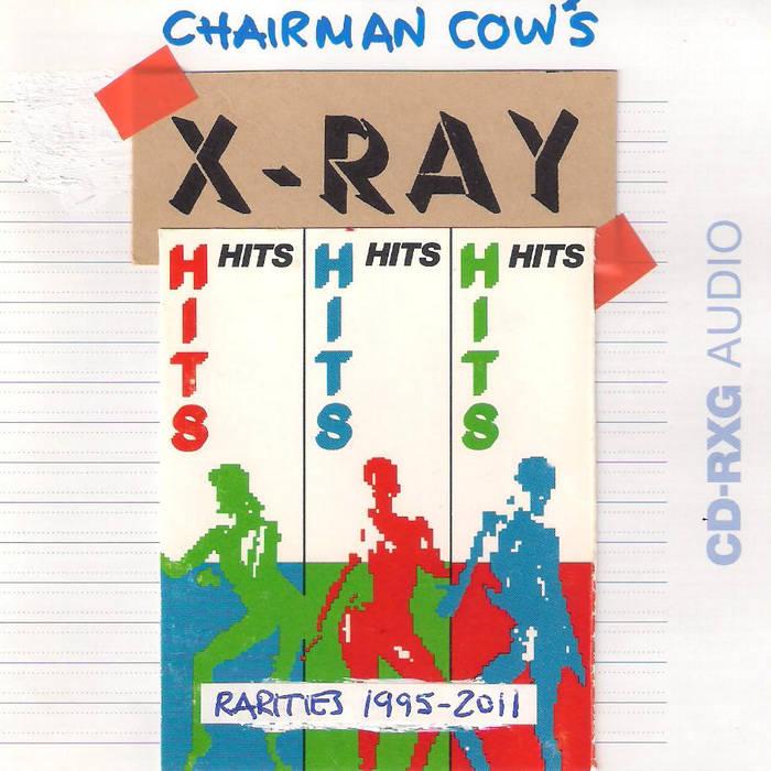 X-Ray Hits (Rarities 1995-2011) cover art