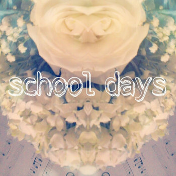 school days EP cover art