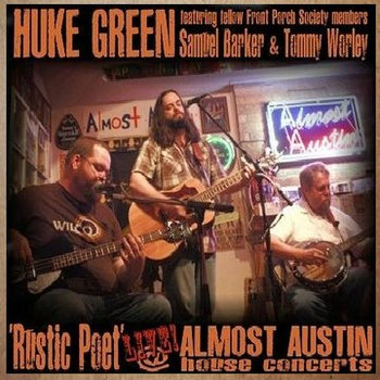 Rustic Poet LIVE @ Almost Austin House Concerts (Official Bootleg) cover art