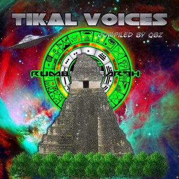 Tikal Voices  Compilated by Alienazed Humans cover art