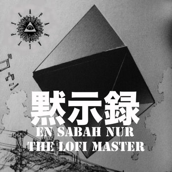 "En Sabah Nur ""The Lofi Master"" cover art"