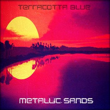 Metallic Sands EP cover art