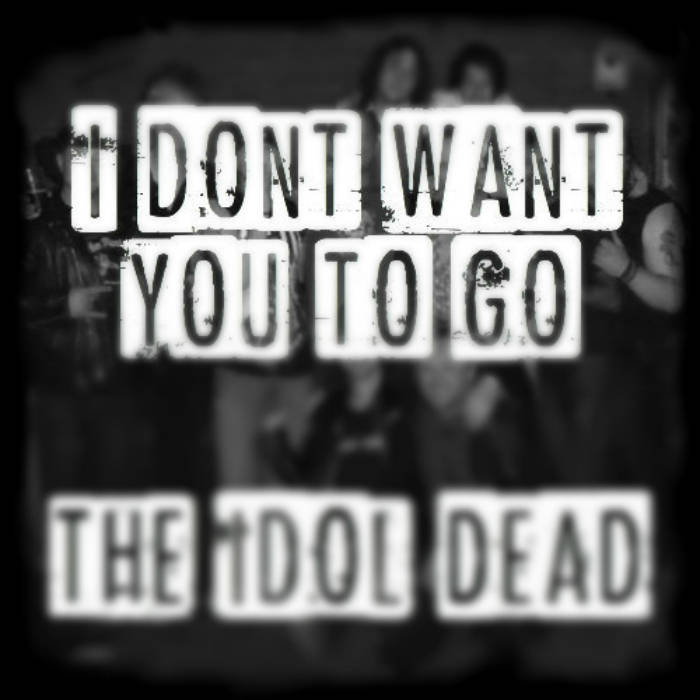 I Don't Want You to Go [Single] cover art