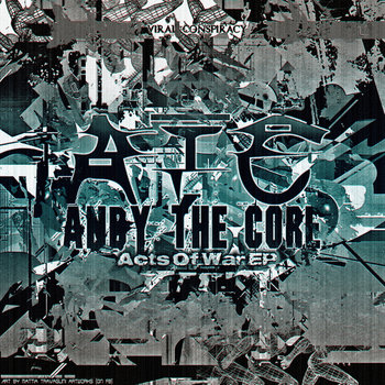 Andy The Core - Acts Of War EP cover art