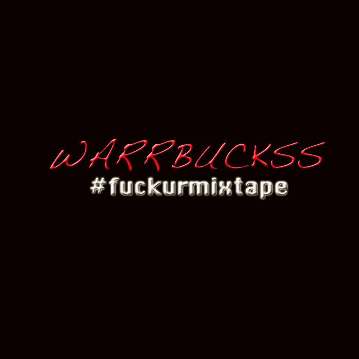 #fuckurmixtape cover art