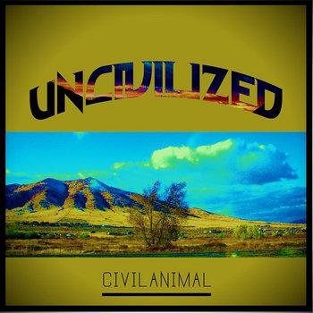 Uncivilized cover art