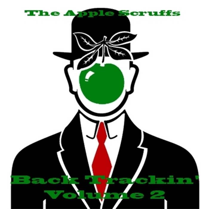 The Apple Scruffs - Back Trackin' Vol 2 cover art