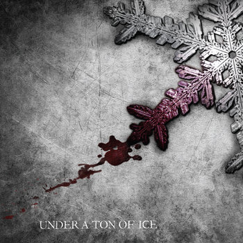 Under a Ton Of Ice cover art