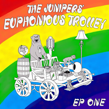The Junipers' Euphonious Trolley Vol 1 cover art