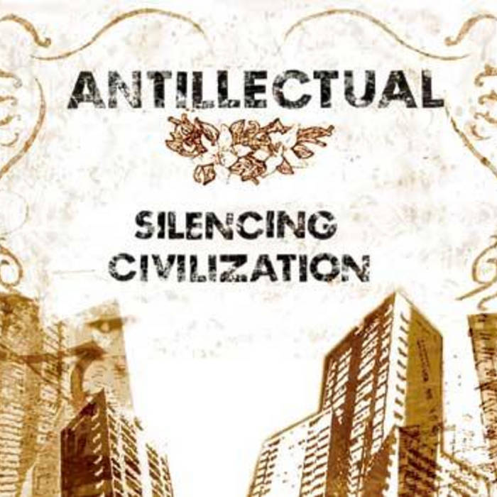 Silencing Civilization (2005) cover art