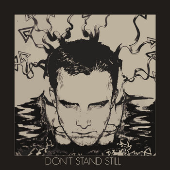Don't Stand Still cover art