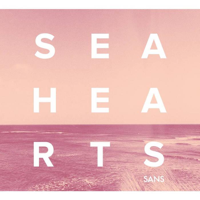 SEA HEARTS cover art