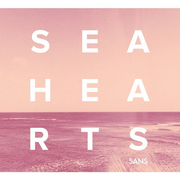 SEA HEARTS cover art