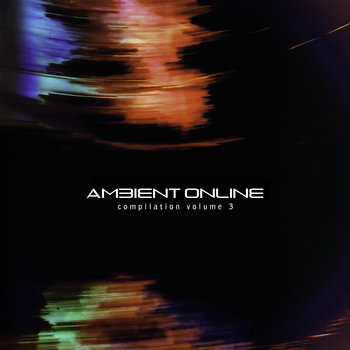 Ambient Online Compilation: Volume 3 cover art