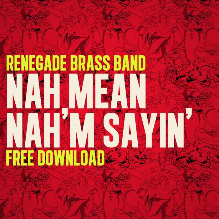 Nah Mean, Nah'm Sayin' FREE DOWNLOAD cover art