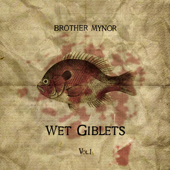 Wet Giblets Vol.1 cover art