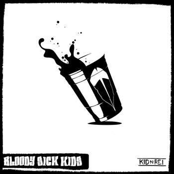 Bloody Sick Kids cover art