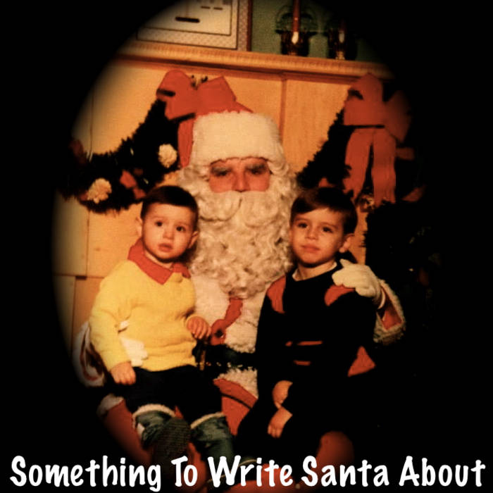 Something To Write Santa About cover art